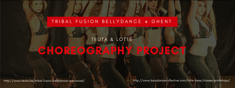 Tribal Fusion Bellydance  CHOREOGRAPHY PROJECT