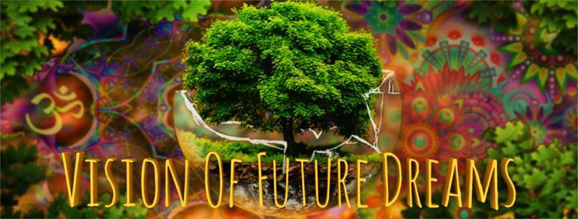 Vision of Future Dreams | Psychedelic Tribal Gathering